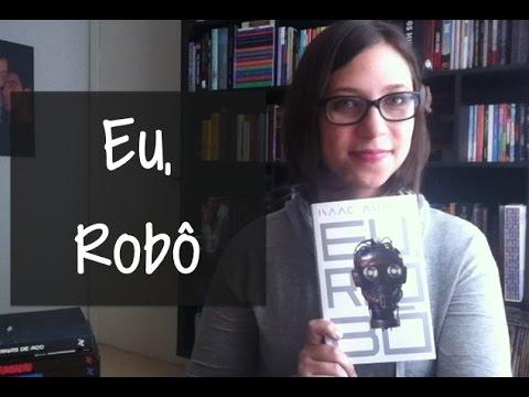 Eu, Robô - Vamos falar sobre livros? #162