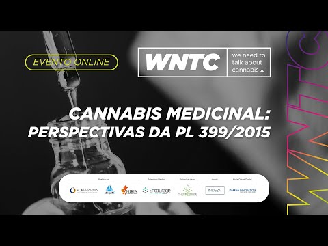 Cannabis Medicinal: Perspectivas da PL 399/2015
