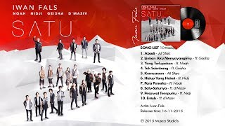 Gambar cover IWAN FALS - Album SATU ft (Noah, Geisha, Nidji, d'Masiv) Full Lirik
