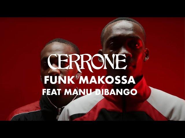 Funk Makossa (Feat. Manu Dibango) - CERRONE