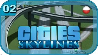 preview picture of video 'Cities SkyLines PL - #02 - Rozrost miasta'
