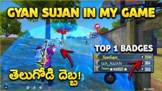 Regional top 1 badges & AWM king gyan gaming in my game ||Gyan sujan vs Telugu best player❤️||