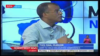 Monday Night News: UDM's Phillip Murgor claims non-involvement with the opposition CORD