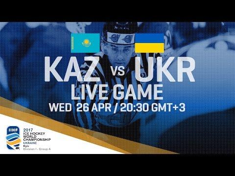 Kazakhstan - Ukraine   Full Game   2017 IIHF Ice Hockey World Championship Division I Group A