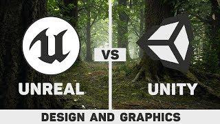 Unity vs Unreal   Design, Graphics & Performance