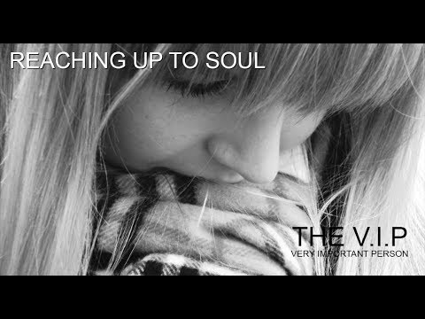 THE V.I.P - REACHING UP TO SOUL © 1986 THE V.I.P™ (Official Music Video)