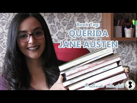 ? Book tag: Querida Jane Austen l 2018