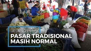 Jelang Penerapan PSBB DKI Jakarta, Pasar Kebayoran Lama Jaksel Masih Normal
