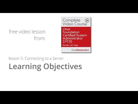 Connecting to a Server - Free lesson LFCS Video Course - Learning ...