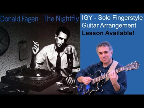 I.G.Y., What a Beautiful World, Donald Fagen, guitar cover, Jake Reichbart, lesson available!