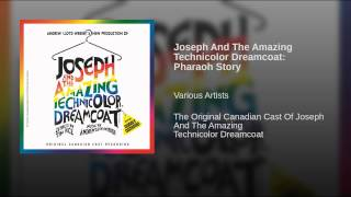 Joseph And The Amazing Technicolor Dreamcoat: Pharaoh Story