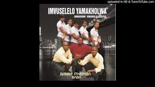 Imvuselelo yamakholwa - Banik'themba baba