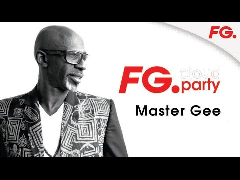 MASTER GEE | FG CLOUD PARTY | LIVE DJ MIX | RADIO FG