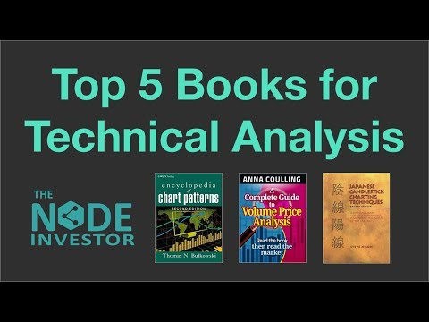 Top 5 Books For Learning Technical Analysis