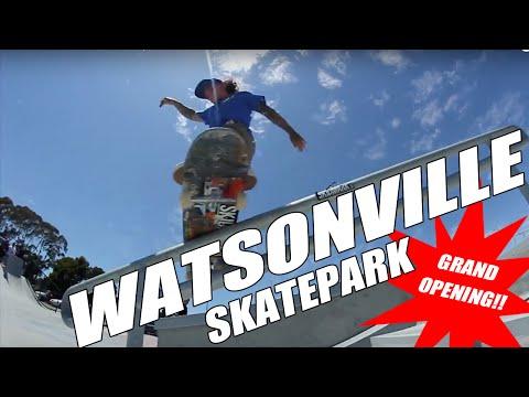 WATSONVILLE SKATEPARK   GRAND OPENING!!!!!