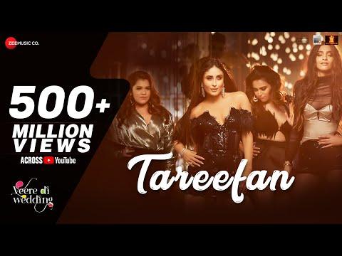 Download Tareefan | Veere Di Wedding | QARAN  Ft. Badshah | Kareena Kapoor Khan, Sonam Kapoor, Swara & Shikha HD Video