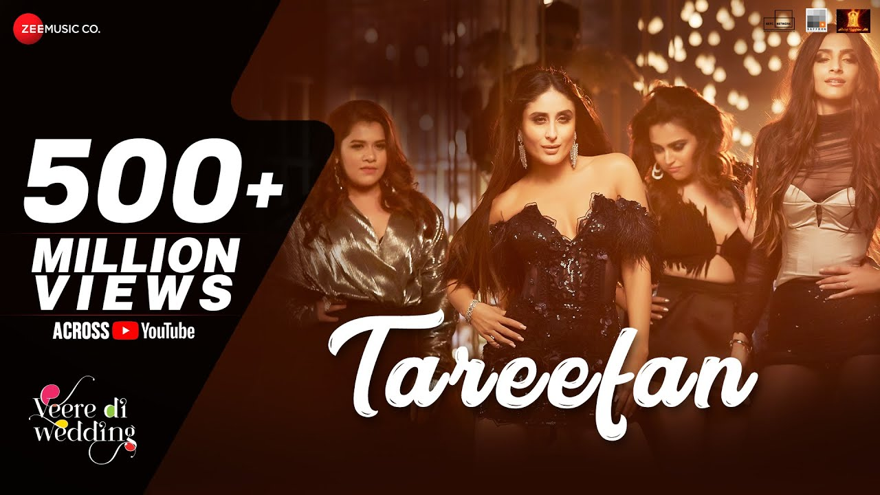 Tareefan Song from Veere Di Wedding is an indian Comedy Movies And This Song is Sung By  Badshah