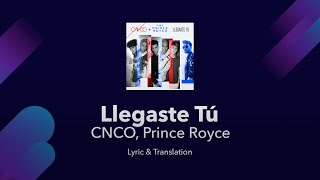 CNCO, Prince Royce   Llegaste Tú Lyrics English And Spanish   English Lyrics Translation  Meaning