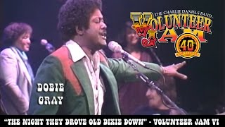 The Night They Drove Old Dixie Down - Dobie Gray - Volunteer Jam VI