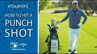 How To Hit The Punch Shot With Alex Noren | Callaway Tour Tips