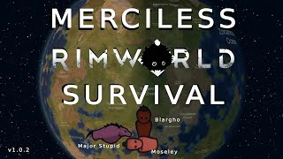RimWorld 1 0 - Cassandra Merciless Struggle - Let's Play
