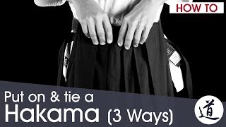 How To Put On And Tie A Hakama (Aikido) - 3 Ways, Very Detailed (w/ Subtitles)