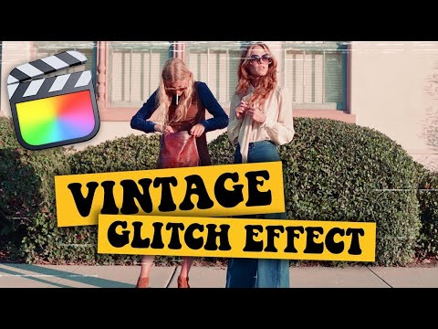 Vintage Glitch Intro Effect (Lookbook) – Final Cut Pro X Tutorial