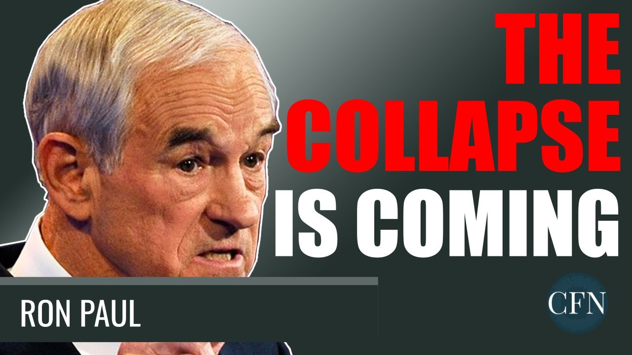 Ron Paul: The Collapse Is Coming. This Will Destroy ALL Our Wealth!