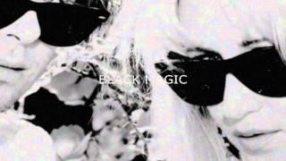 Magic Wands - 'Black Magic' (Official Lyric Video)