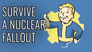 How to Survive A Nuclear Fallout - EPIC HOW TO