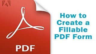 How to Create a Fillable PDF Form