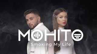 Mojito Smoking My Life