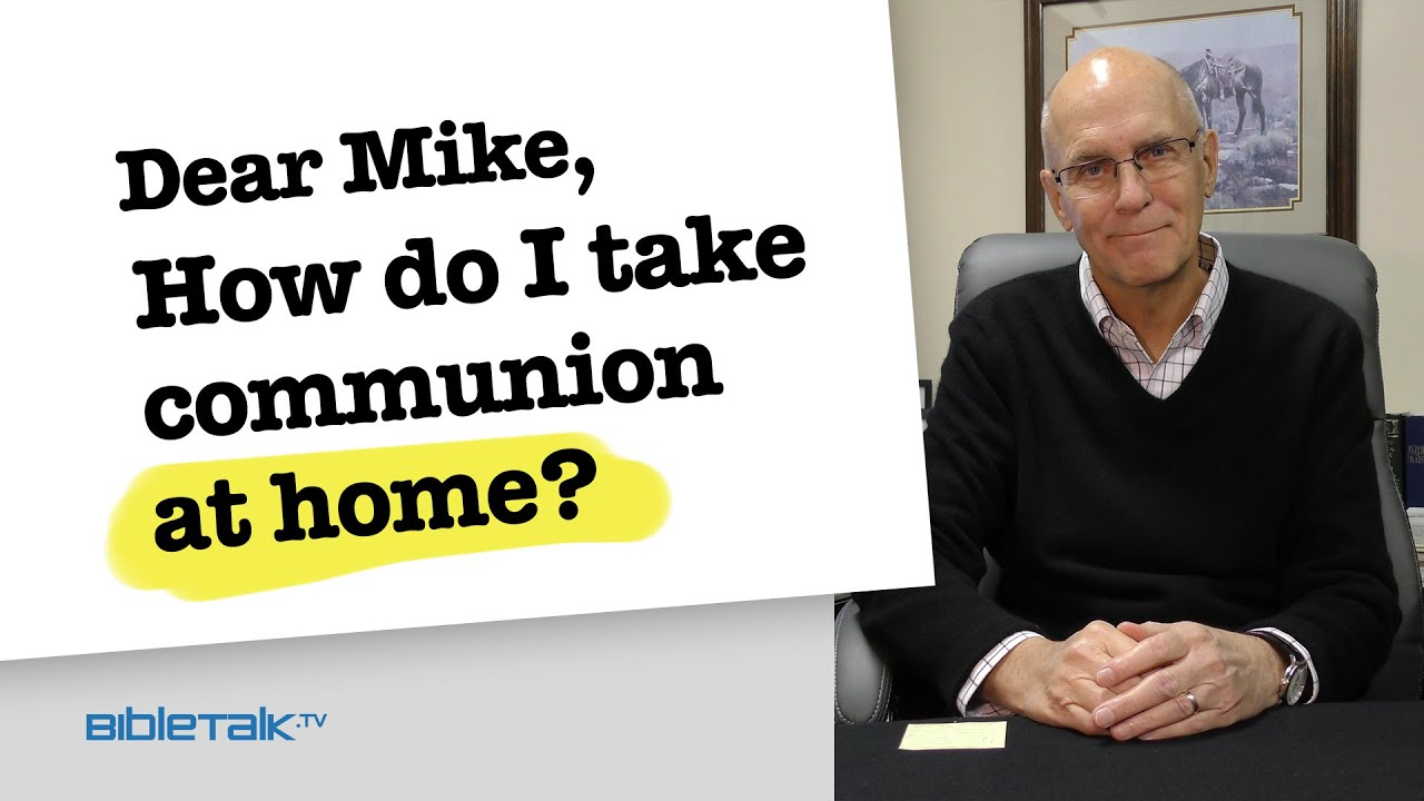 5. How do I take communion at home?