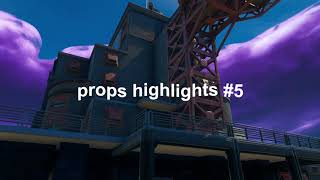Props Highlights #5