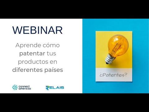 WEBINAR: Aprende cómo patentar tus productos en diferentes países
