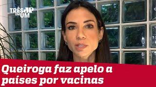 Amanda Klein: Brasil infelizmente não apostou na vacina