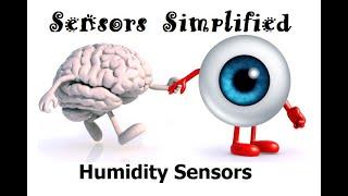 Humidity Sensors | Sensors Simplified