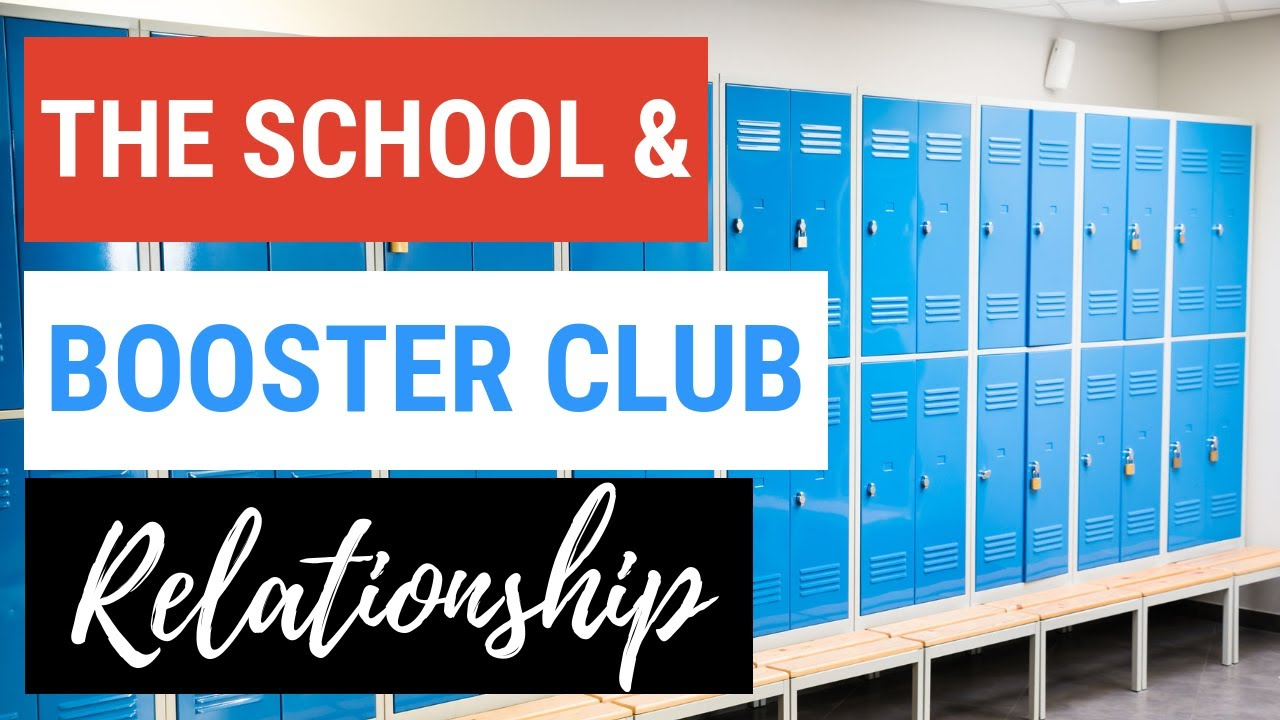 School and Booster Club Relationship