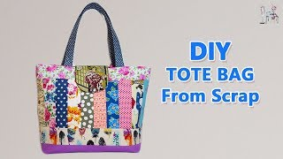 DIY TOTE BAG |  Quilted Bags | Fabric Scrap Ideas | PATCHWORK QUILTING FOR BEGINNER