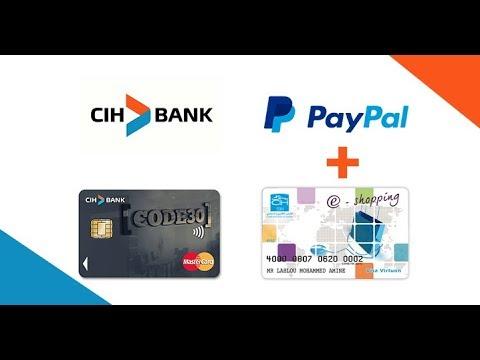 فتح حساب CIH Bank من نوع (Code 30) + حصول على بطاقة مصرفية للسحب أموال من باي بال وشراء من الأنترنت.