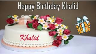 Happy Birthday Khalid Image Wishes✔