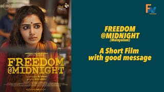 Freedom @Midnight | Malayalam Short Film | Anupama Parameshwaran | RJ Shaan