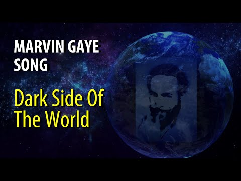 """Marvin Gaye SONG """"Dark Side Of The World"""" Unreleased"""