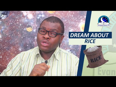 BIBLICAL MEANING OF RICE IN DREAM - Evangelist Joshua Dream Dictionary