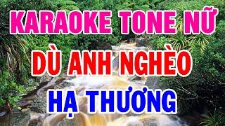 lien-khuc-karaoke-tone-nu-nhac-vang-bolero-tru-tinh-du-anh-ngheo-ha-thuong
