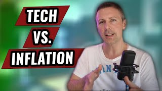 Tech and Inflation - What you NEED to know (Part 1)