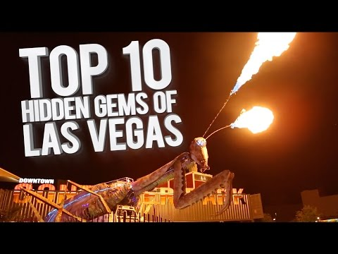 Top 10 Hidden Gems of Las Vegas
