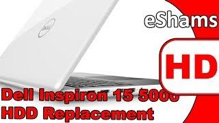 dell inspiron 15 5000 hard drive replacement - Thủ thuật máy tính