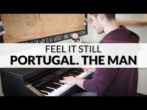 Portugal. The Man - Feel It Still | Piano Cover
