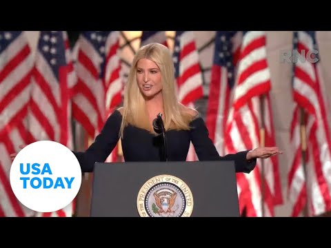 Ivanka Trump introduces her father at RNC (FULL) | USA TODAY